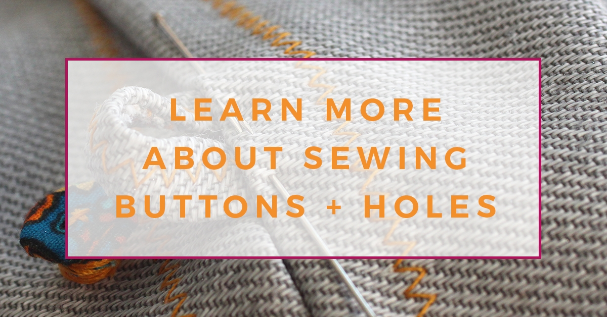 How to make button holes for sewing beginners - The Creative Curator