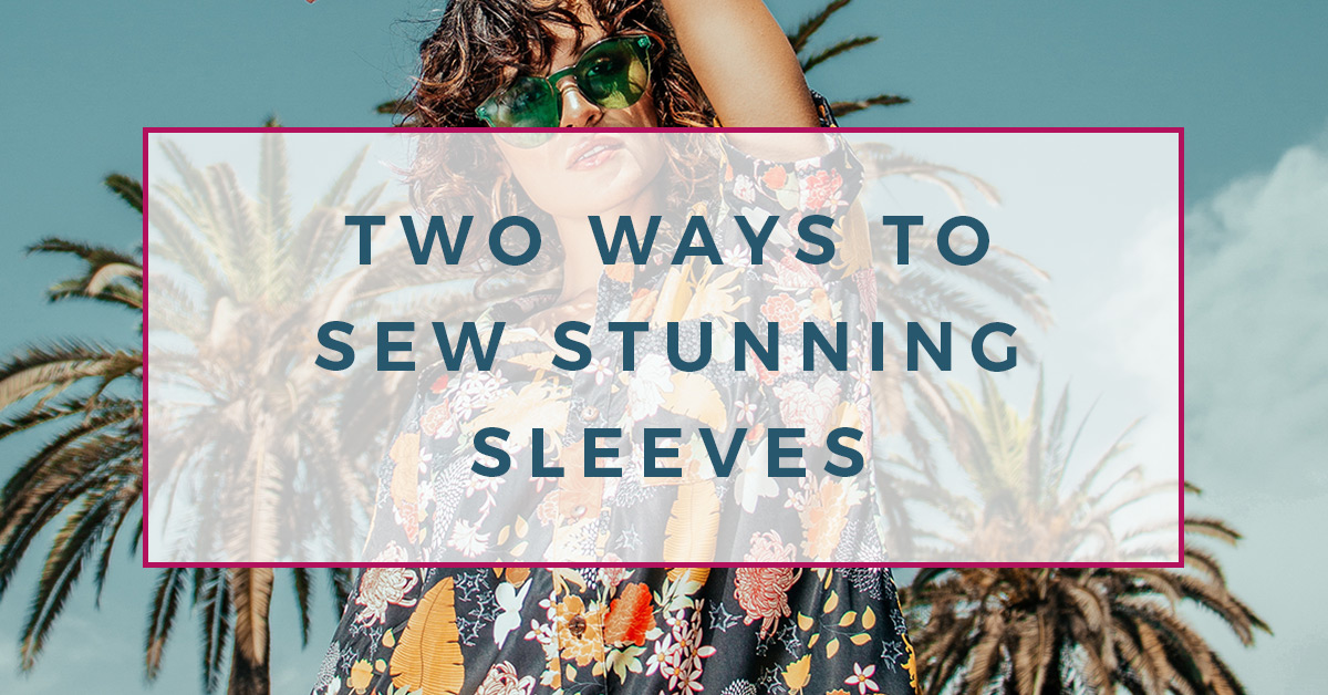 Are you a sewing beginner and worried about sewing sleeves? This post will teach you about the different sleeves types, so you no longer need to worry about sewing sleeves!