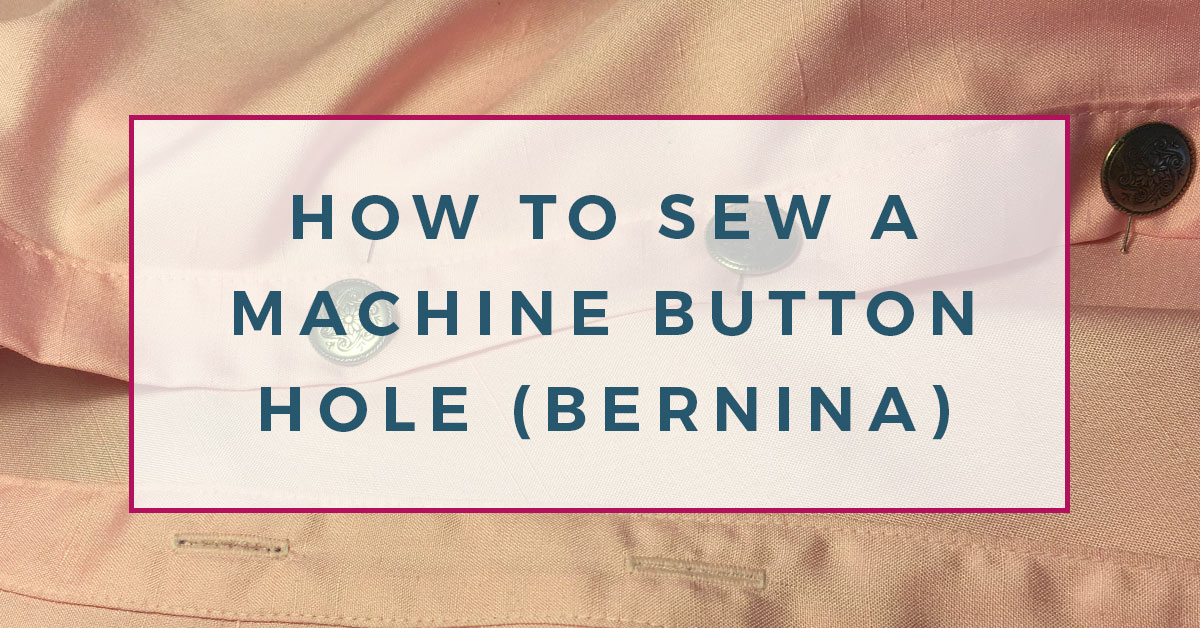Learn how to sew a machine button hole on a Bernina 1008 - a video tutorial! #sewing #bernina #sewingbeginners