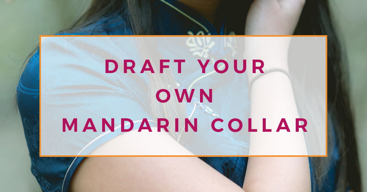 Want to learn how to draft a mandarin collar? This is a simple collar to pattern draft and an easy collar to sew too! This patternmaking tutorial will teach you how!