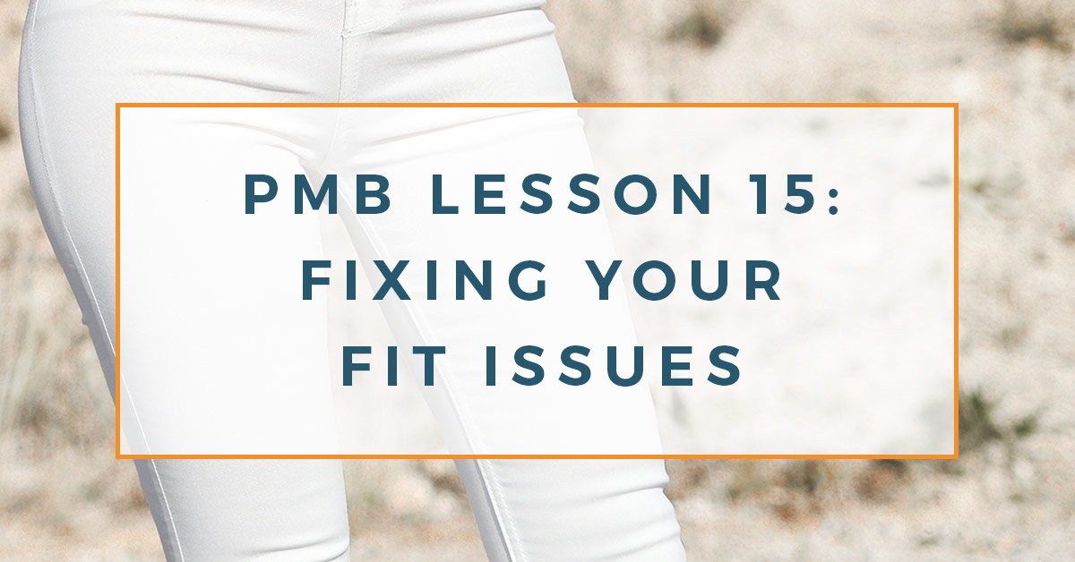 Pair of tight fitting white denim jeans on a slim female figure. There are visible wrinkles in the fabric suggesting poor fit. The text overlay reads PMB lesson 15: fixing your fit issues.
