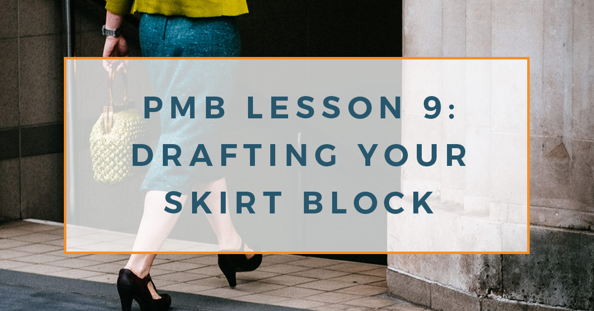 the rear view of a lady wearing a close fit pencil skirt, black shoes and carrying a straw bag. On top is a text overlay reading PMB lesson 9: drafting your skirt block.