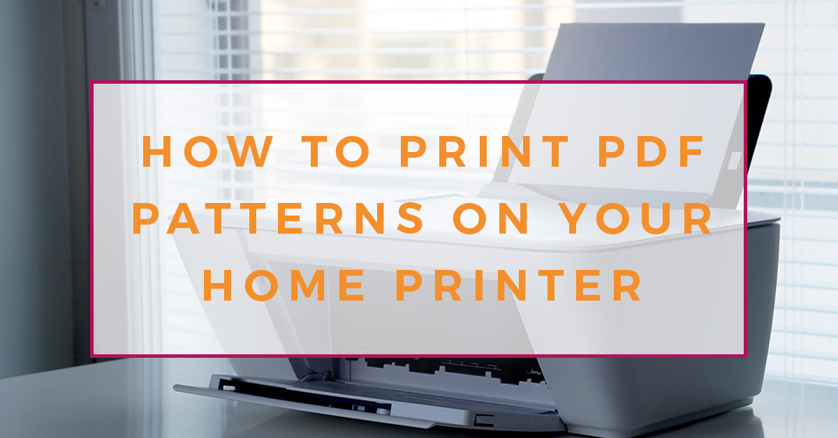 Photo of a white home printer loaded with standard white paper, on a desk in front of a window. There is a text overlay reading: learn how to print PDF patterns on your home printer.